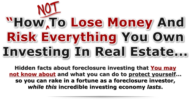 Build A Fortune With Real Estate Foreclosures And Short Sales.